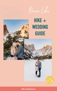 dream lake hike and wedding guide with images of couple at dream lake at sunrise