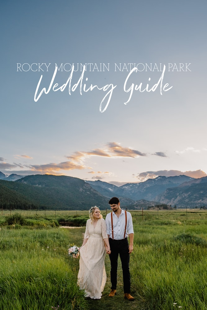couple having a rocky mountain national park wedding guide text