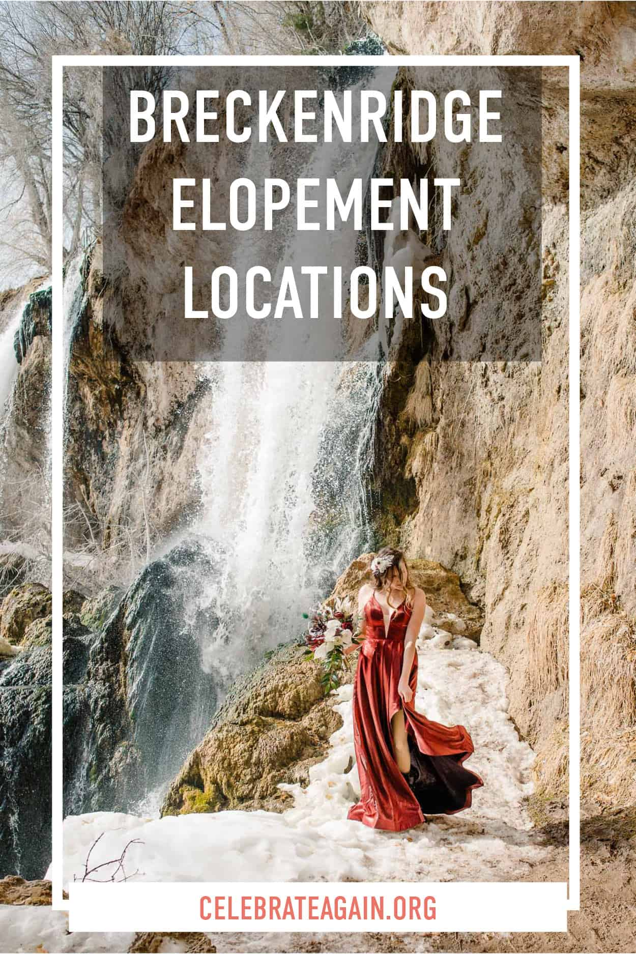 """text """"Breckenridge elopement locations"""" bride standing by a waterfall in a read dress"""