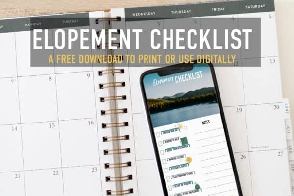 """elopement checklist pdf on a phone over a calendar with the words """"elopement checklist a free download to print or use digitally"""""""