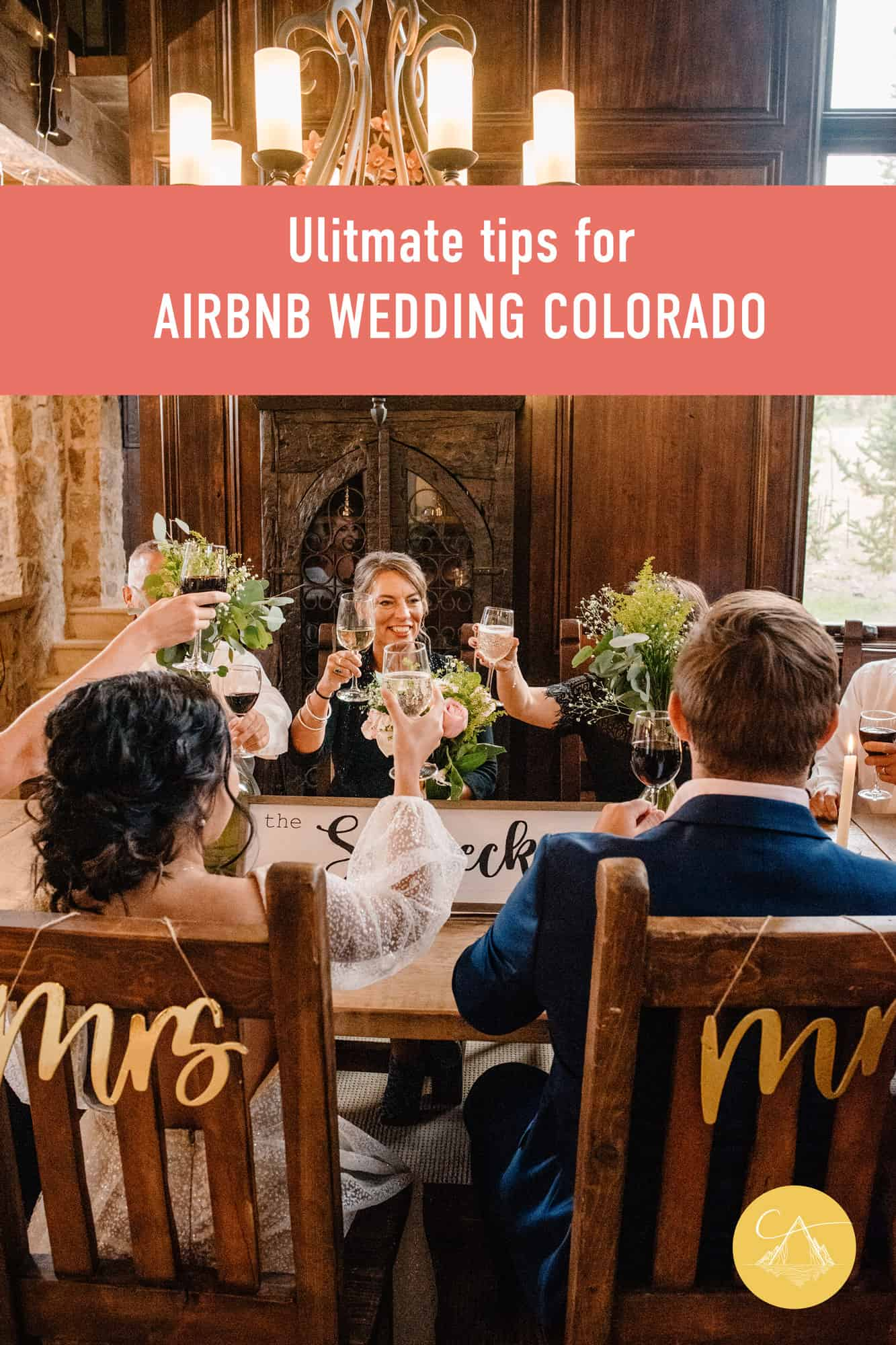 """bride and groom sitting at the table with their family after their wedding ceremony text that says """"ultimate tips for airbnb wedding colorado"""""""