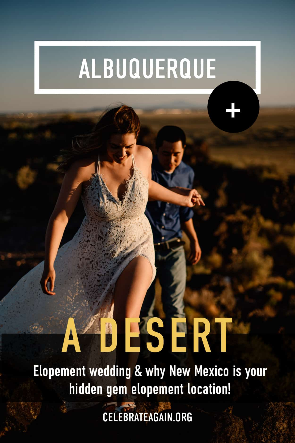 """albuquerque + a desert elopement wedding & why New Mexico is your hidden gem elopement location!"" photo of a couple walking up a hill in a desert sunset setting"
