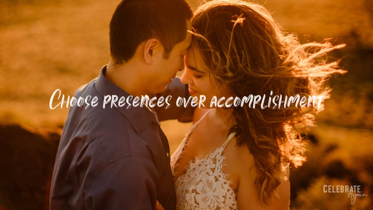"""""""choose presences over accomplishment"""" quote for how you do anything is how you do everything of a couple standing in the evening sun cuddling"""