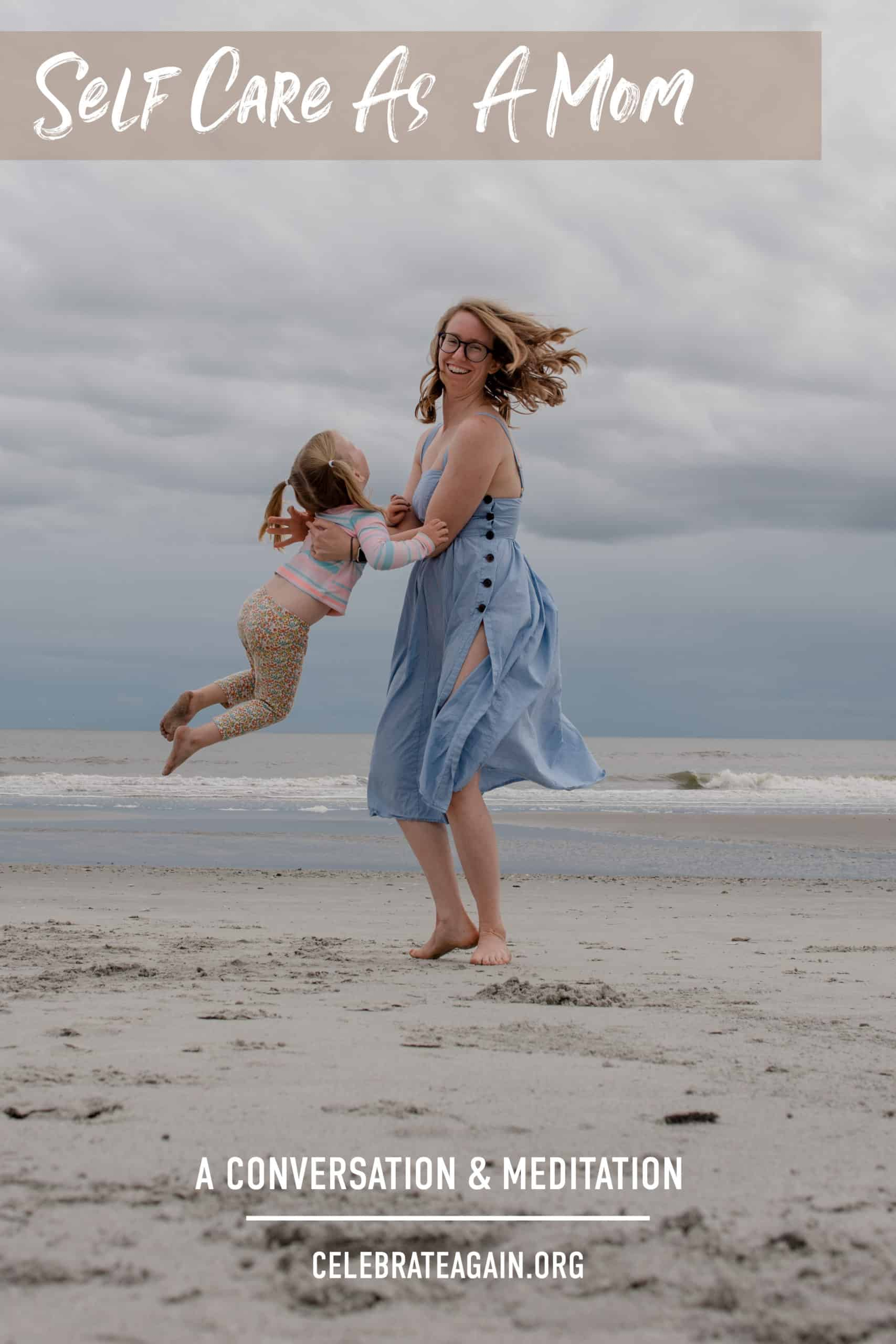 """Self care as a mom"" a mom spinning her child by the beach"