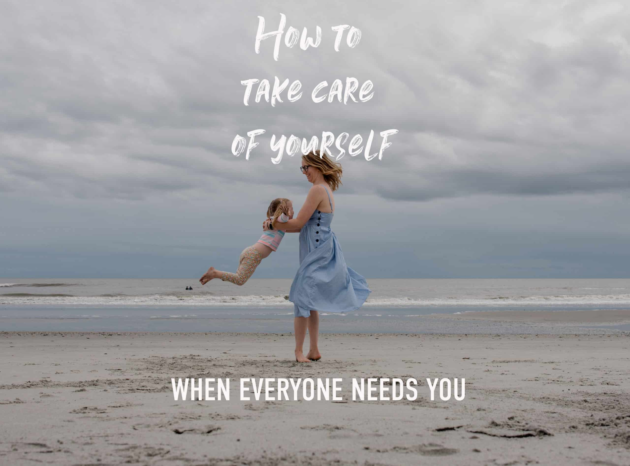 """self care as a mom """"how to take care of yourself when everyone needs you a conversation and meditation"""" photo of emmy and her daughter on a beach"""