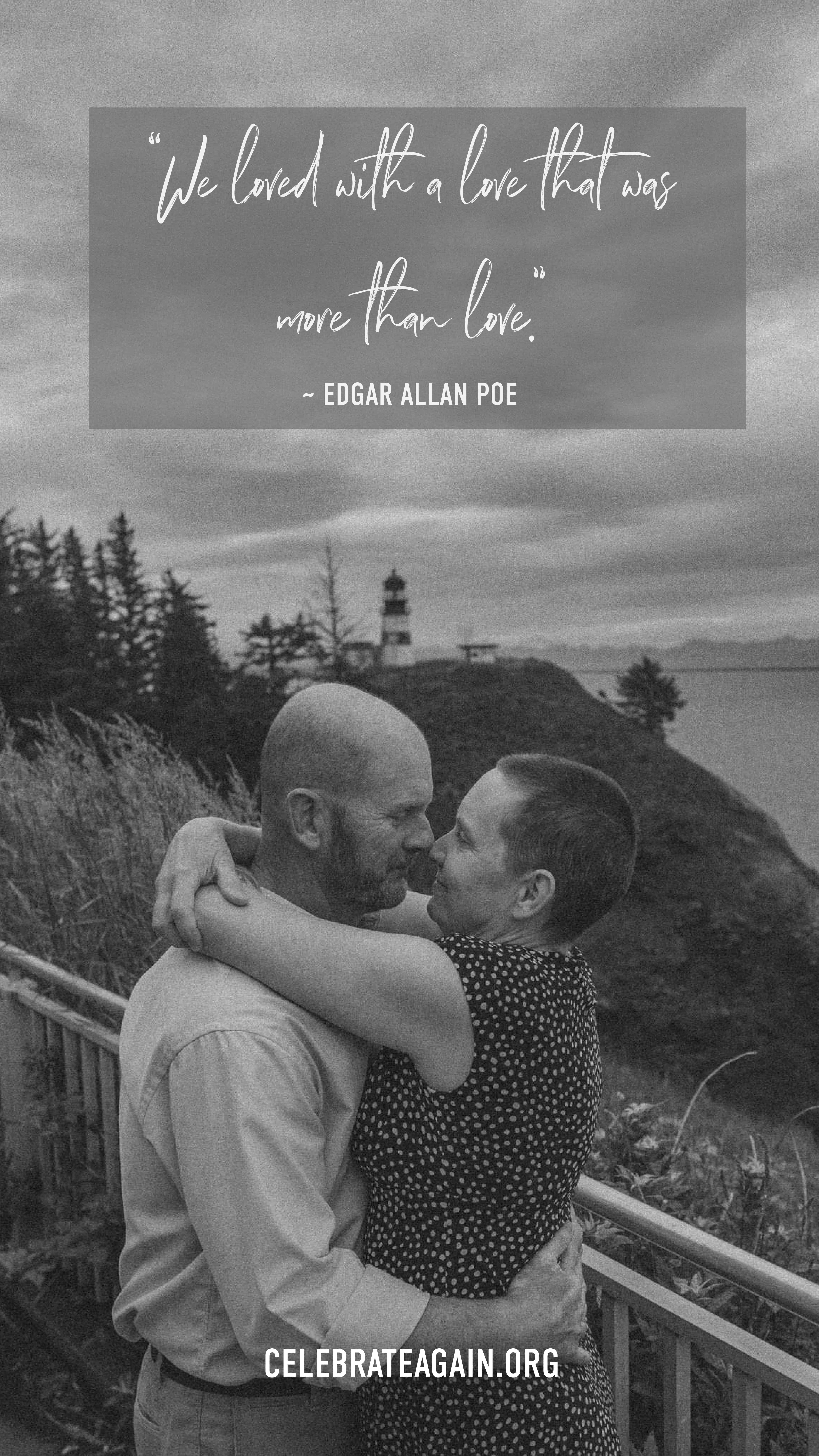 """romantic love quotes for her """"We loved with a love that was more than love."""" - Annabel Lee by Edgar Allan Poe couple hugging while standing near a lighthouse image by celebrateagain"""