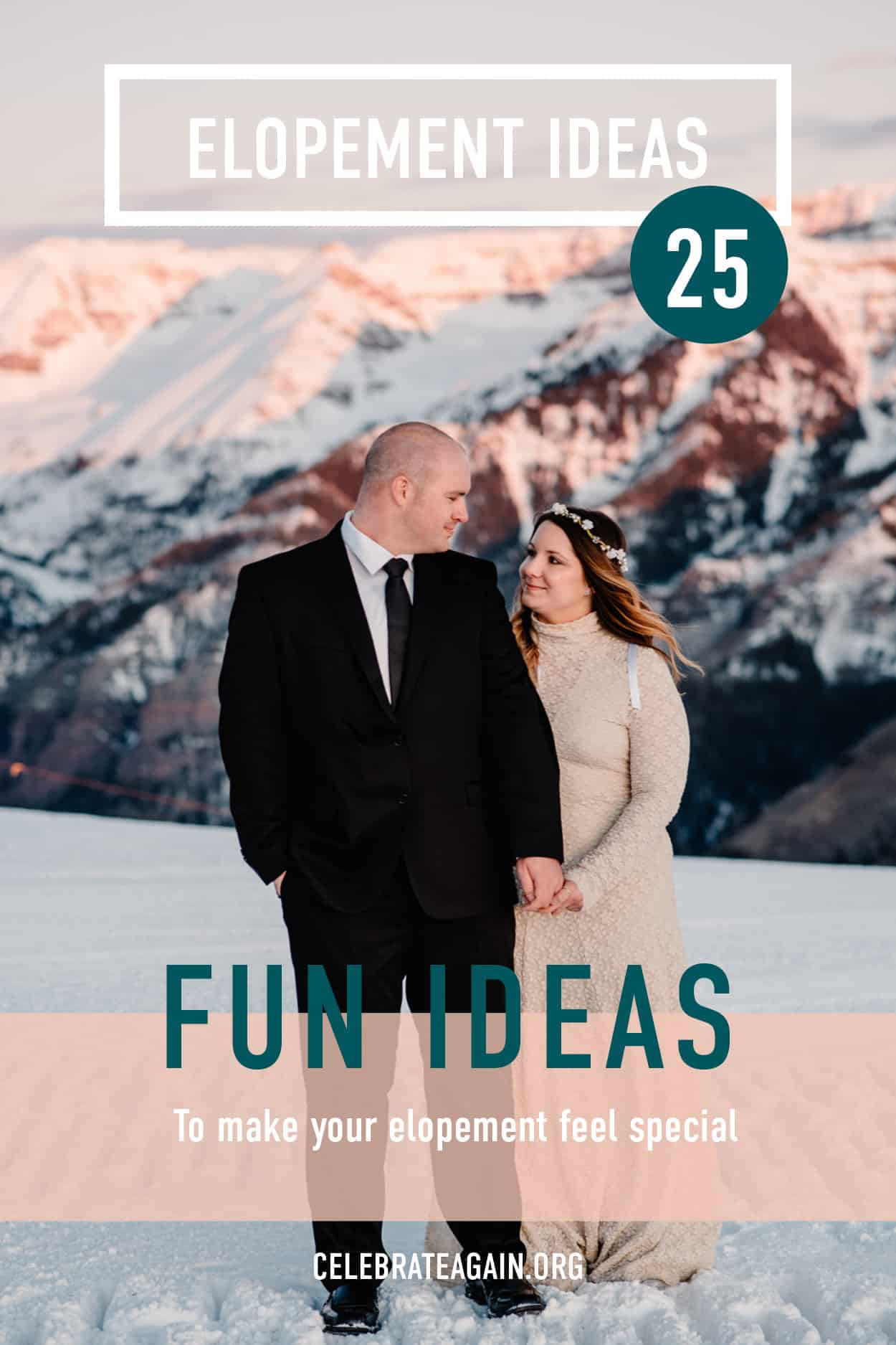 """""""elopement ideas 25 fun ideas for how to make your elopement special"""" couples standing on top of a mountain at sunset"""