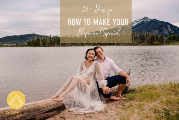 """""""25+ Ideas for how to make your elopement special"""" Couple sitting my edge of a lake embracing their unique and special elopement day in the Colorado mountains"""