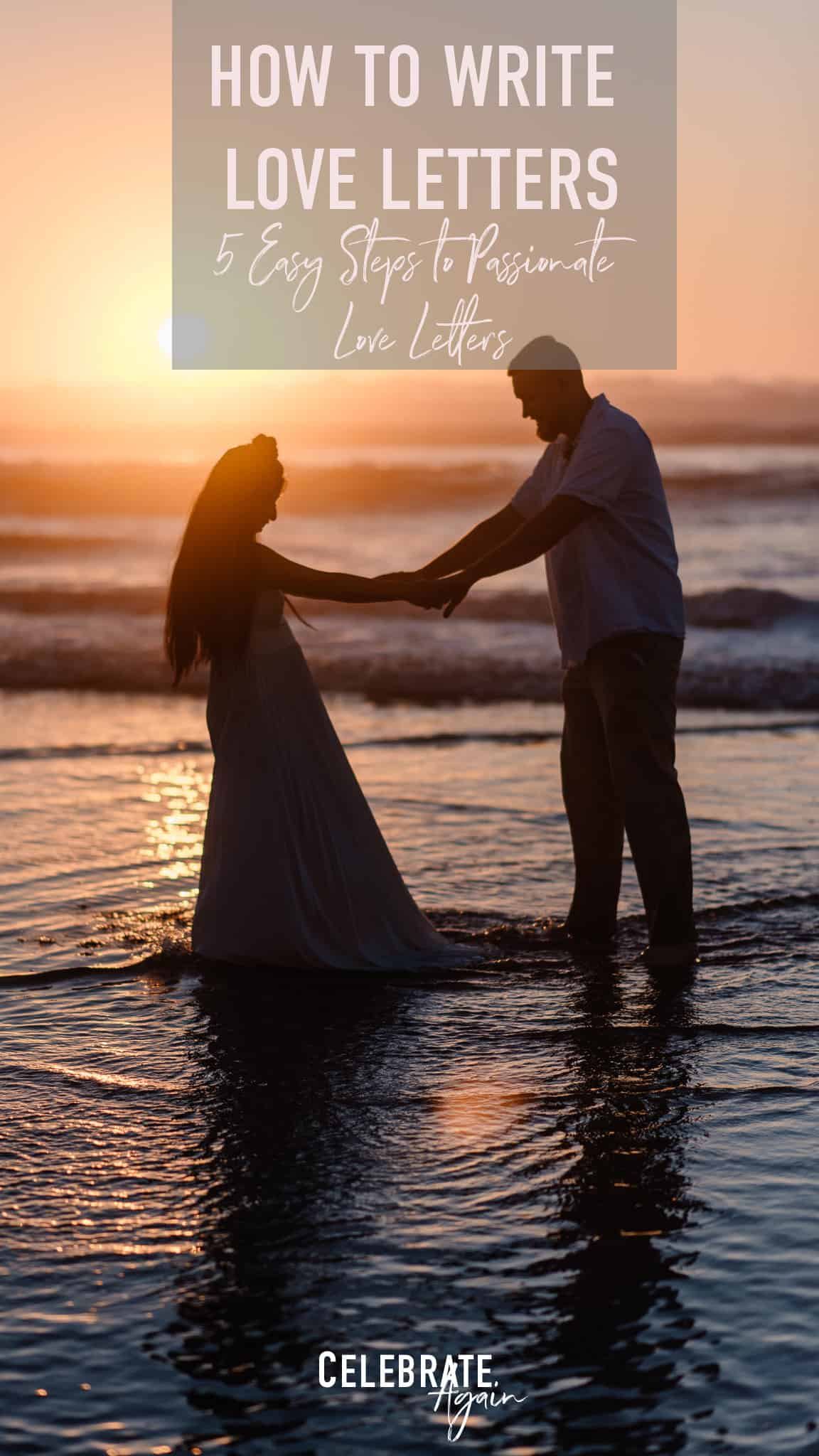 """""""how to write love letters 5 easy steps to writing passionate love letters for him or her"""" coupe holding hands as the sunsets behind them in beautiful colors"""
